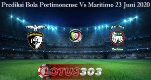 Prediksi Bola Portimonense Vs Maritimo 23 Juni 2020