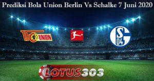 Prediksi Bola Union Berlin Vs Schalke 7 Juni 2020