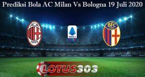Prediksi Bola AC Milan Vs Bologna 19 Juli 2020