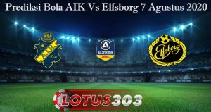 Prediksi Bola AIK Vs Elfsborg 7 Agustus 2020