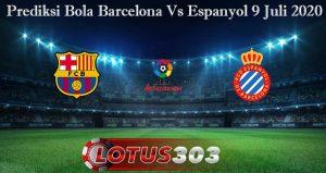 Prediksi Bola Barcelona Vs Espanyol 9 Juli 2020