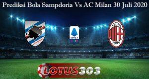 Prediksi Bola Sampdoria Vs AC Milan 30 Juli 2020