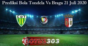 Prediksi Bola Tondela Vs Braga 21 Juli 2020