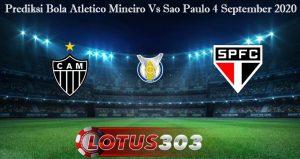 Prediksi Bola Atletico Mineiro Vs Sao Paulo 4 September 2020