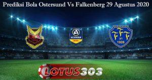 Prediksi Bola Ostersund Vs Falkenberg 29 Agustus 2020