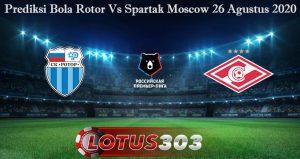 Prediksi Bola Rotor Vs Spartak Moscow 26 Agustus 2020