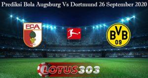 Prediksi Bola Augsburg Vs Dortmund 26 September 2020