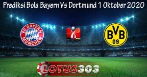 Prediksi Bola Bayern Vs Dortmund 1 Oktober 2020