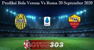 Prediksi Bola Verona Vs Roma 20 September 2020