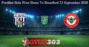 Prediksi Bola West Brom Vs Brentford 23 September 2020