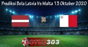 Prediksi Bola Latvia Vs Malta 13 Oktober 2020