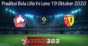 Prediksi Bola Lille Vs Lens 19 Oktober 2020