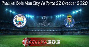 Prediksi Bola Man City Vs Porto 22 Oktober 2020