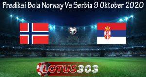 Prediksi Bola Norway Vs Serbia 9 Oktober 2020