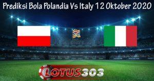 Prediksi Bola Polandia Vs Italy 12 Oktober 2020