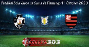 Prediksi Bola Vasco da Gama Vs Flamengo 11 Oktober 2020