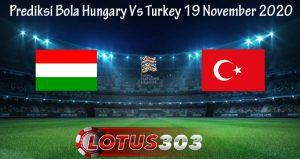 Prediksi Bola Hungary Vs Turkey 19 November 2020
