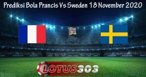 Prediksi Bola Prancis Vs Sweden 18 November 2020