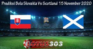 Prediksi Bola Slovakia Vs Scotland 15 November 2020