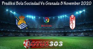 Prediksi Bola Sociedad Vs Granada 8 November 2020