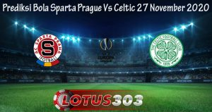 Prediksi Bola Sparta Prague Vs Celtic 27 November 2020