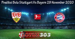 Prediksi Bola Stuttgart Vs Bayern 28 November 2020