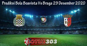 Prediksi Bola Boavista Vs Braga 29 Desember 2020