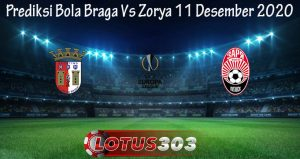 Prediksi Bola Braga Vs Zorya 11 Desember 2020