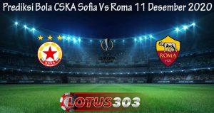 Prediksi Bola CSKA Sofia Vs Roma 11 Desember 2020