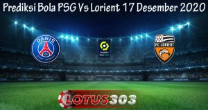 Prediksi Bola PSG Vs Lorient 17 Desember 2020