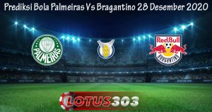 Prediksi Bola Palmeiras Vs Bragantino 28 Desember 2020