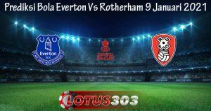Prediksi Bola Everton Vs Rotherham 9 Januari 2021