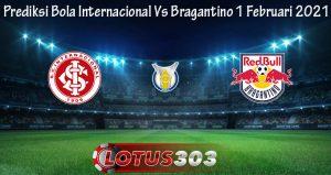 Prediksi Bola Internacional Vs Bragantino 1 Februari 2021