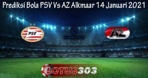 Prediksi Bola PSV Vs AZ Alkmaar 14 Januari 2021