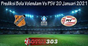 Prediksi Bola Volendam Vs PSV 20 Januari 2021