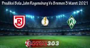 Prediksi Bola Jahn Regensburg Vs Bremen 3 Maret 2021