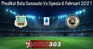 Prediksi Bola Sassuolo Vs Spezia 6 Februari 2021