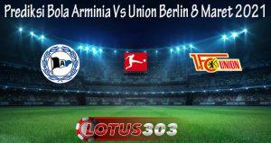 Prediksi Bola Arminia Vs Union Berlin 8 Maret 2021